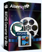Aiseesoft AVCHD Converter for Mac – Exclusive 15% Off Coupons
