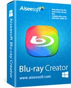 Aiseesoft Blu-ray Creator Presale Coupon