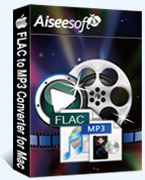 Exclusive Aiseesoft FLAC to MP3 Converter for Mac Coupons