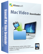 40% Aiseesoft Mac Video Downloader Coupon