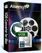 Aiseesoft VOB Converter for Mac Coupon