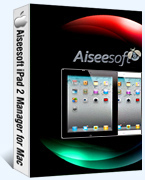 40% Aiseesoft iPad 2 Manager for Mac Coupon