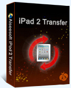 Aiseesoft iPad 2 Transfer Coupon Code – 40%