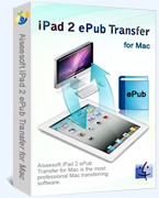 Exclusive Aiseesoft iPad 2 ePub Transfer for Mac Coupon