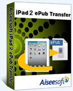 40% Aiseesoft iPad 2 ePub Transfer Coupon Code