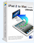 Aiseesoft iPad 2 to Mac Transfer Ultimate – 15% Discount