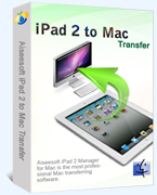Aiseesoft iPad 2 to Mac Transfer Coupon