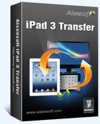 Exclusive Aiseesoft iPad 3 Transfer Coupon Sale
