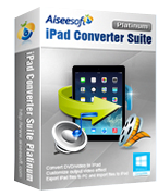 Aiseesoft iPad Converter Suite Platinum – Exclusive 15% Off Coupon