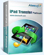 Exclusive Aiseesoft iPad Transfer Platinum Coupon Code