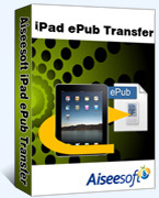 Aiseesoft iPad ePub Transfer Coupon 15% Off