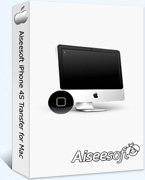 15% Aiseesoft iPhone 4S Transfer for Mac Coupon Code