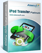 Aiseesoft iPod Transfer Platinum – 15% Discount