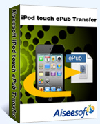 Aiseesoft – Aiseesoft iPod touch ePub Transfer Coupon Code