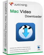 AnyMP4 Mac Video Downloader Coupon