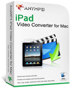 20% AnyMP4 iPad Video Converter for Mac Coupon Code