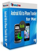 Backuptrans Android Kik to iPhone Transfer for Mac (Family Edition) Coupon Code