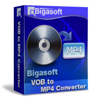 Bigasoft VOB to MP4 Converter Coupon – 10%