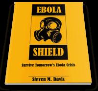 Ebola Shield – Survive Tomorrows Ebola Crisis – 15% Sale