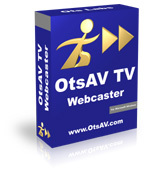 Exclusive OtsAV TV Webcaster Coupons