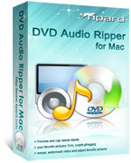 Tipard DVD Audio Ripper for Mac – Exclusive 15% Off Discount