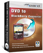Tipard DVD to BlackBerry Converter – Exclusive 15% off Coupon