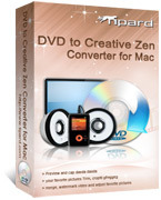 Tipard DVD to Creative Zen Converter for Mac – Exclusive 15% Discount
