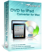Exclusive Tipard DVD to iPad Converter for Mac Coupon Sale
