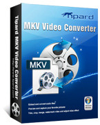 Exclusive Tipard MKV Video Converter Coupon Sale
