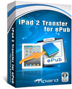 Exclusive Tipard iPad 2 Transfer for ePub Coupons