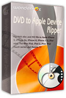 Exclusive WonderFox DVD to Apple Device Ripper Coupon